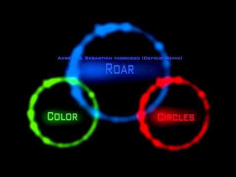 CCM  Roar  Axwell & Sebastian Ingrosso Deficio Remix