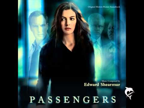Passengers - Edward Shearmur - End Titles