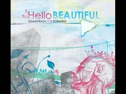 Say Hey- Hello Beautiful