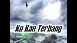 Lagu Rohani Ku Kan Terbang