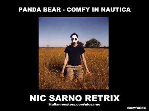 Panda Bear - Comfy in Nautica (Nic Sarno Retrix)