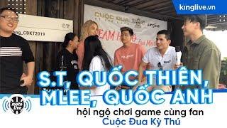 KINGLIVE | S.T, Quốc Thiên, Mlee, Quốc Anh hội ngộ chơi game cùng fan Cuộc Đua Kỳ Thú