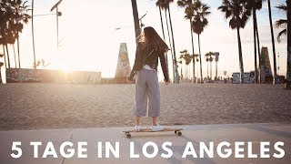 5 Tage in LOS ANGELES