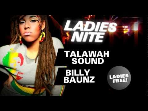 "BADDA BADDA VOL. 3 - ""LADIES NITE"" - feat. TALAWAH SOUND & BILLY BAUNZ - 11.03.2011"