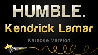 Kendrick Lamar - HUMBLE. (Karaoke Version)