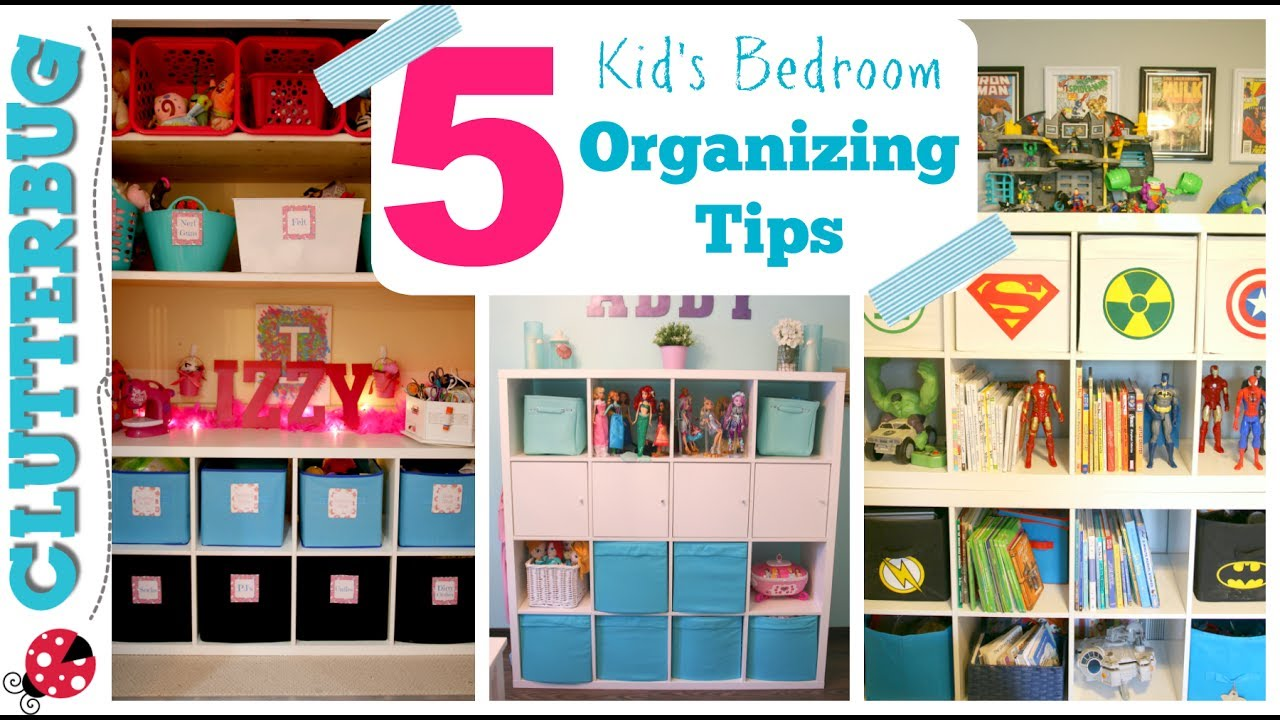 How To Organize A Kid S Bedroom My 5 Best Ideas Tips Youtube