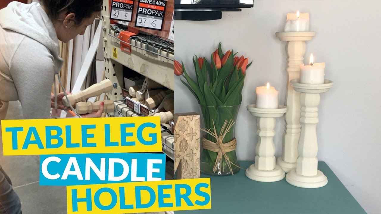 $5 Table Leg Candle Holders