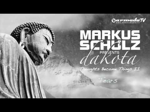Markus Schulz presents Dakota - Tears