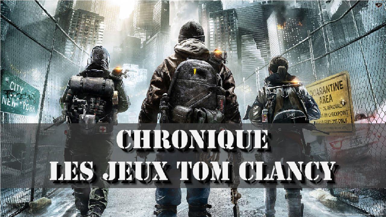 Download Chronique : Les jeux TOM CLANCY