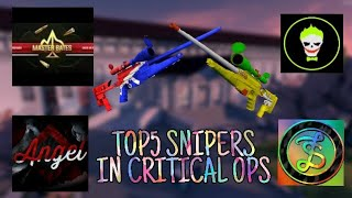 Top 5 Snipers in Critical Ops (My Opinions)