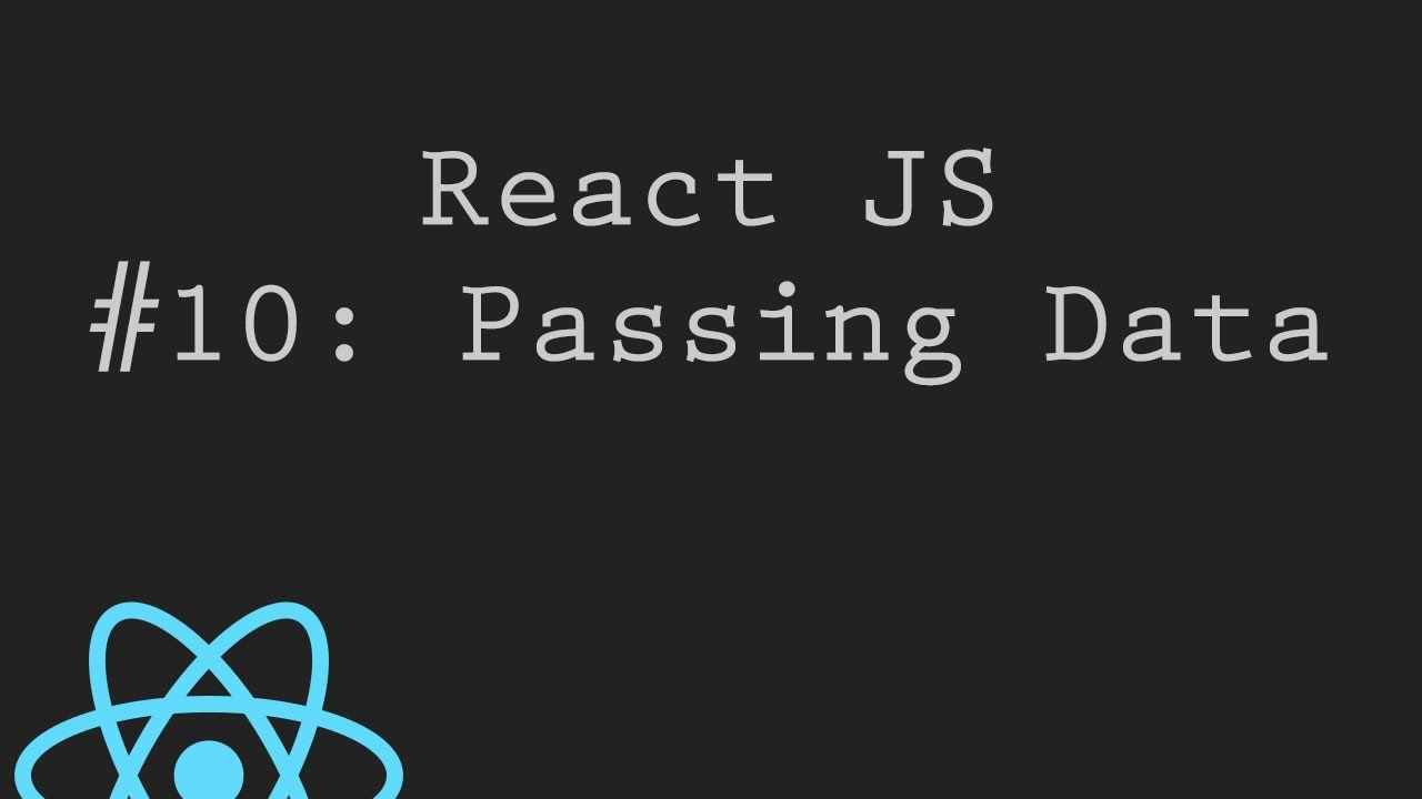 React JS Tutorial 10: Passing data from child to parent components