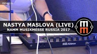Nastya Maslova (live) - NAMM Musikmesse Russia 2017