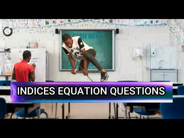 Indices Linear Equation Questions (Solved)