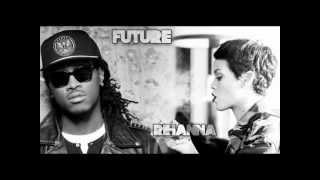 Rihanna ft. Future - Loveeeeeee Song (Lyrics)