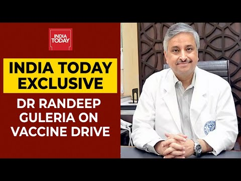 Dr Randeep Guleria Explains How Will Govt Ensure that Covid Vaccine Is Administered Properly