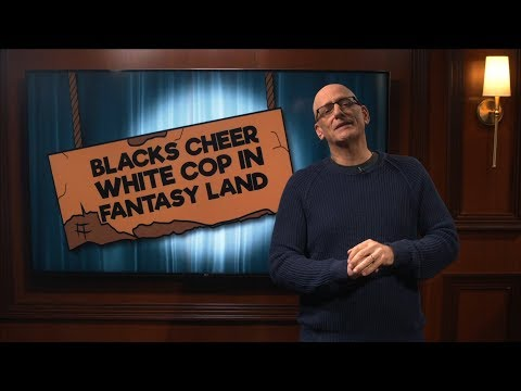 Blacks Cheer White Cop in Fantasy Land