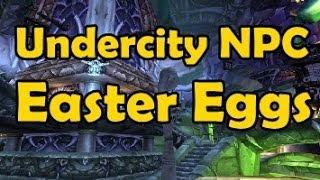 27 Undercity Npc Easter Eggs
