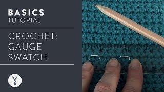 How To Crochet: Gauge Swatch