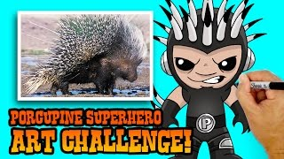 ART CHALLENGE!!! How to Create a Superhero from a Porcupine