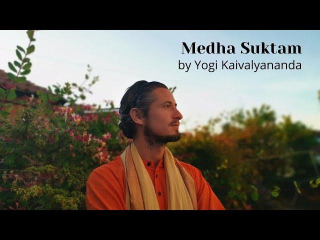 Medha Suktam by Yogi Kaivalyananda