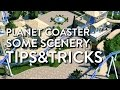 Planet Coaster - Some Scenery Tips & Tri