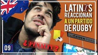 Latinos REACCIONAN a PARTIDO DE RUGBY Ft Sem Pensar | Nueva Zelanda | 09