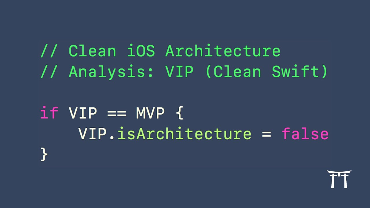 Clean iOS Architecture pt 7: VIP (Clean Swift) – Design Pattern or  Architecture?