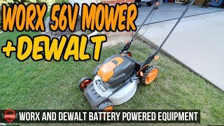 For The Home Owner - Reviewing the WORX 56v Lawn Mower and DeWALT Battery Handheld Trimmer+Blower