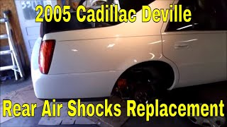 2005 Cadillac Deville rear air shocks replacement