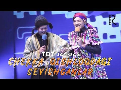 TBT Jamoasi - Chekka Qishloqdagi Sevishganlar | ТБТ жамоаси - Чекка кишлокдаги севишганлар