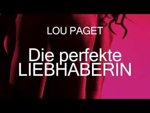 Der perfekte Liebhaber Erotischer Roman Hörbuch von Lou Paget