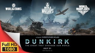 World of Dunkirk - Wargaming Historic in-game events and missions