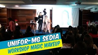 UNIFOR-MG SEDIA WORKSHOP DE MAGIC MAKEUP