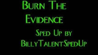 Billy Talent - Burn The Evidence (Sped Up)