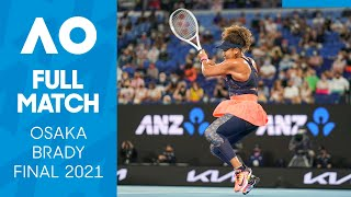 Naomi Osaka vs Jennifer Brady Full Match | Australian Open 2021 Final
