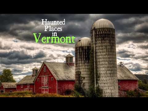 Haunted Places in Vermont