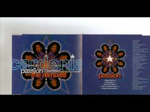 Cardenia    Passion  Trance o matic mix Masterboy & Bobby Orlando
