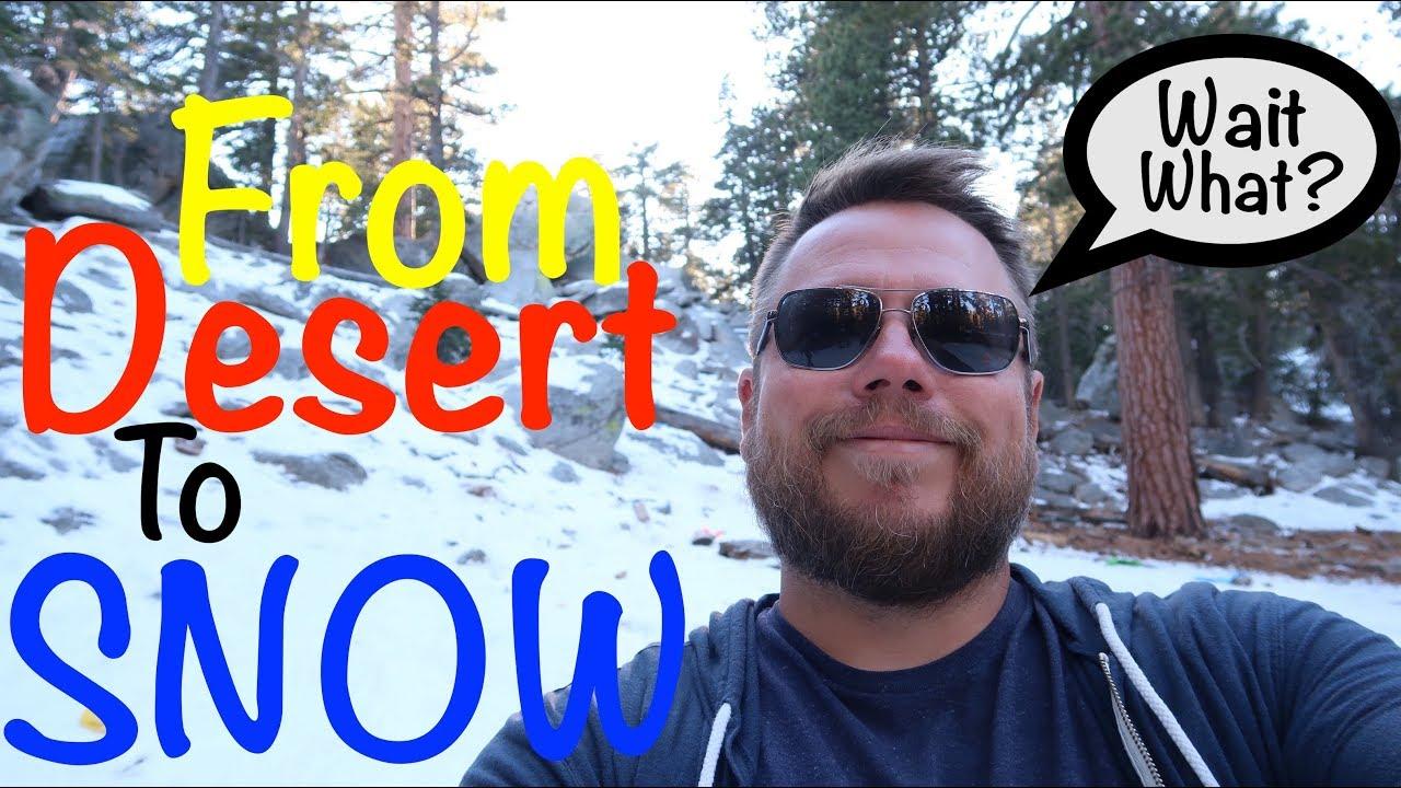 desert-to-snow-in-ten-minutes