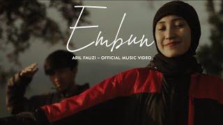 Download lagu EMBUN - ARIL FAUZI ( OFFICIAL MUSIC VIDEO )