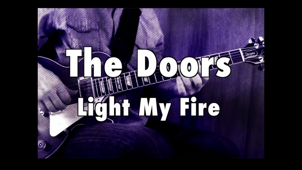 How To Play Light My Fire By The Doors On Guitar Lesson Excerpt