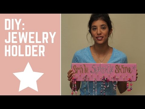 DIY: Jewelry Holder