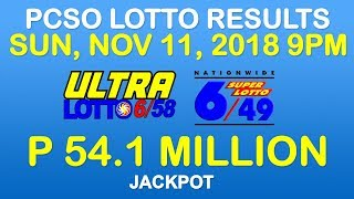 Lotto Result November 11 2018 9pm PCSO (Ultra Lotto 6/58, Super Lotto 6/49 results)