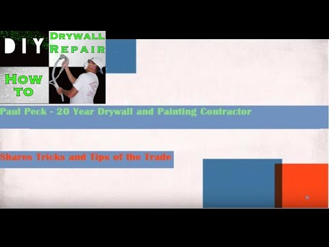 Paul Peck Drywall and Painting Contractor shares Tricks and Tips Subscribe