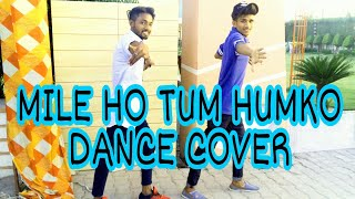 Mile Ho Tum Humko Dance Cover choreography Bobby..ad Jaito .BOBBY DANCE CREW