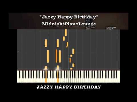 ♫ Jazzy Happy Birthday Piano Tutorial In G Major ♫