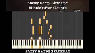 ♫ Jazzy Happy Birthday Piano Tutorial In G Major ♫