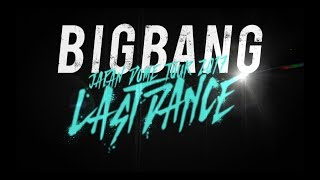BIGBANG JAPAN DOME TOUR 2017 -LAST DANCE- (Trailer)