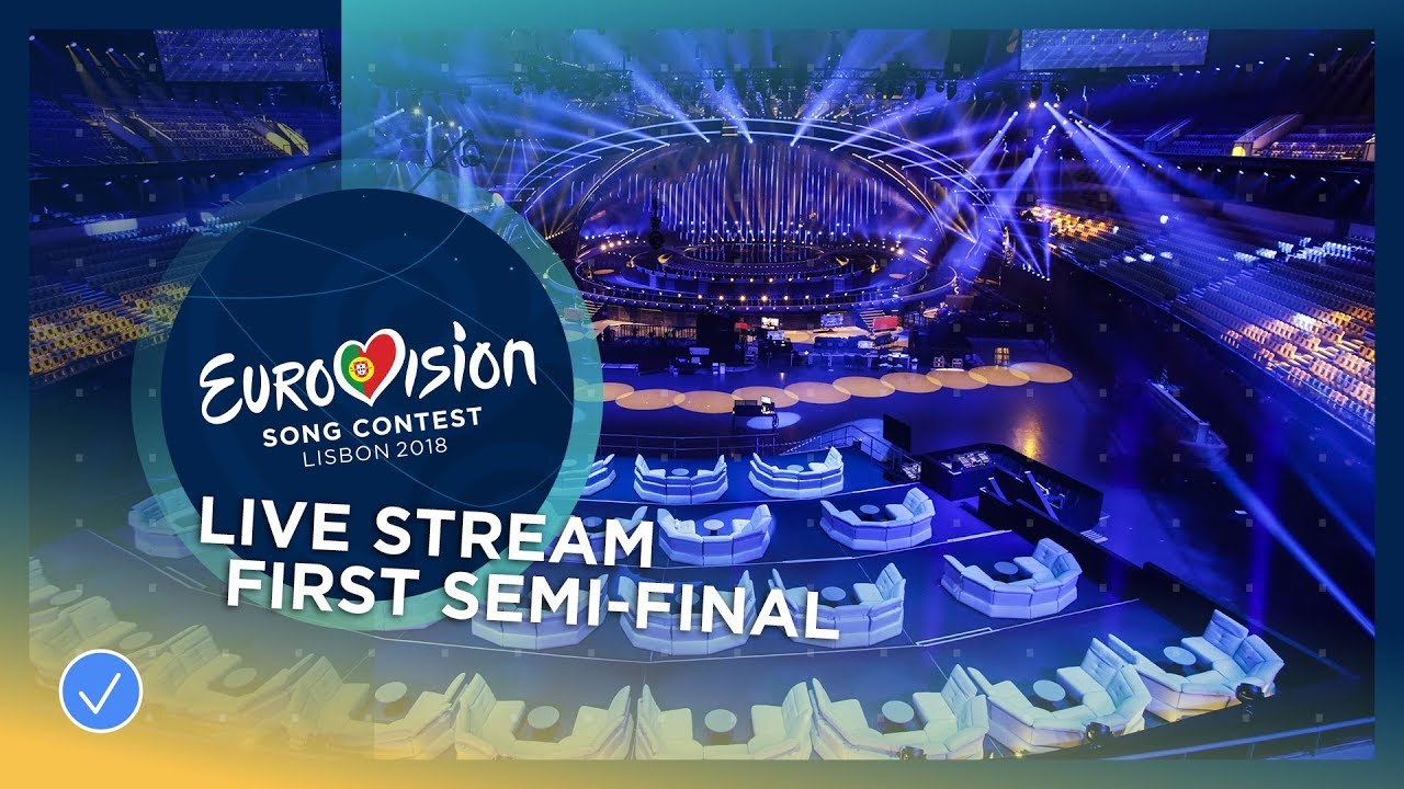 Eurovision Song Contest 2018 - First Semi-Final - Live Stream - YouTube