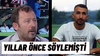 Sergen Yalçın , Mehmet Topalla ilgili yıllar önce neler söylemişti ?