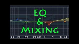 Eq, Equalisers & Mixing tutorial part 2